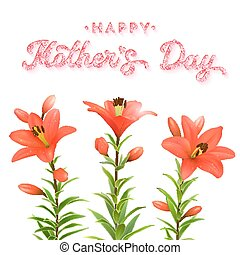 Floral greeting card for Mothers Day with glitter texture text. Three realistic red lilies with water drops isolated on white background. Spring vector illustration.