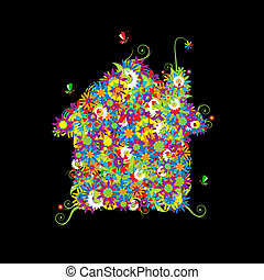 Floral house shape. See also floral style images in my gallery