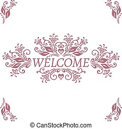 Floral pattern frame. Welcome lettering.