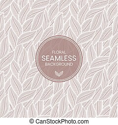 Floral seamless leaves background. Herbal tea label template. Stock vector illustration.