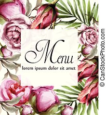 Floral watercolor frame card Vector. BEautiful peony, roses and tropic leaves. Detailed painted styles
