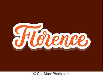 Florence hand lettering - Florence - colored hand lettering....
