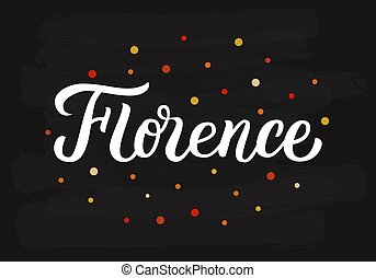 Florence hand lettering - Florence - hand lettering sign....