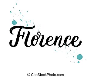 Florence hand lettering - Florence - trendy brush hand...