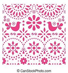 flores côr-de-rosa, forma arte, méxico, padrão, inspirado, fiesta, saudação, tradicional, vetorial, desenho, povo, mexicano, pássaros, cartão