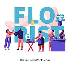 Flower Shop Poster. Girls Caring of Plants in Pots, Making Design Compositions, Customers Visiting Store for Choosing and Buying Flower Bouquets, Florist Profession. Cartoon Flat Vector Illustration