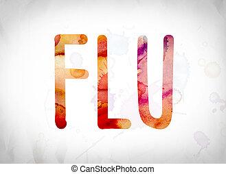 Flu Concept Watercolor Word Art