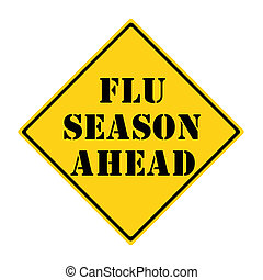 A yellow and black diamond shaped road sign with the words FLU SEASON AHEAD making a great concept.