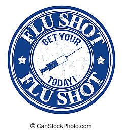 Flu shot stamp - Flu shot, get your today grunge rubber...