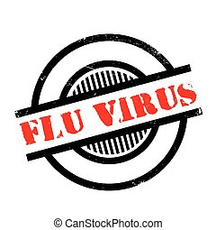 Flu Virus rubber stamp. Grunge design with dust scratches....