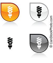Fluorescent bulb button.