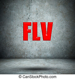 FLV on concrete wall