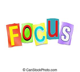 Focus concept. - Illustration depicting a set of cut out...