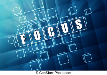 focus in blue glass cubes - business concept - focus text in...