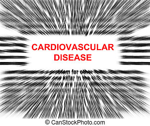 focus on Cardiovascular disease in a radial blur background.
