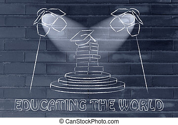focus on educating the world: pile of books with graduation...