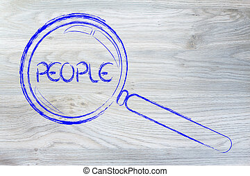 focusing on people or human capital, magnifying glass design...