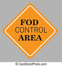 Fod Control Area Sign Vector illustration.