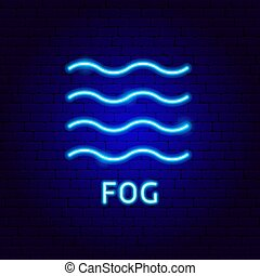 Fog Neon Label. Vector Illustration of Weather Promotion.