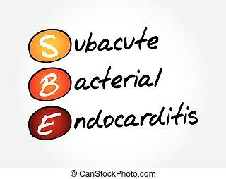 fogalom, bacterial, subacute, betűszó, orvosi, -, sbe, endocarditis