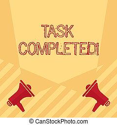 fogalom, szöveg, tiszta, completed., reflektorfény, tartam, nem, két, írás, kap, megmaradó, keresztező, floor., jelentés, feladat, megkettőz, befejezett, megaphones, átruházás, akció, kézírás, vagy, emelkedő
