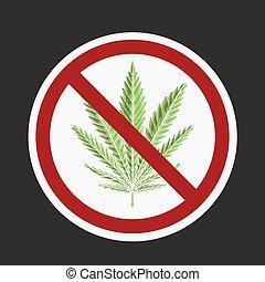 foglia, colorare, fermata, segno., cannabis., marijuana, proibizione, herbs., bando, fumo, disegno