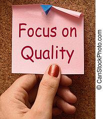 fokusera, på, kvalitet, anteckna, visande, förträfflighet,...