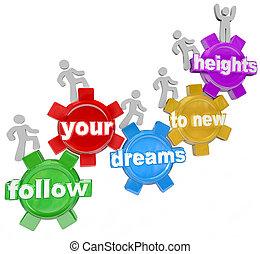 folgen, dein, träume, zu, neu , höhen, leute, hochklettern,...