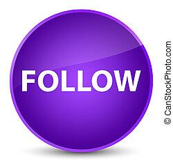 Follow elegant purple round button