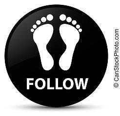Follow (footprint icon) black round button
