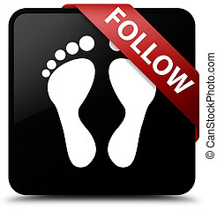 Follow (footprint icon) black square button red ribbon in corner