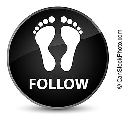 Follow (footprint icon) elegant black round button