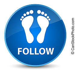 Follow (footprint icon) elegant blue round button