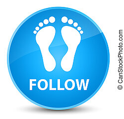 Follow (footprint icon) elegant cyan blue round button
