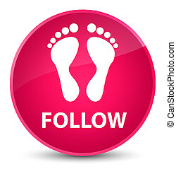 Follow (footprint icon) elegant pink round button