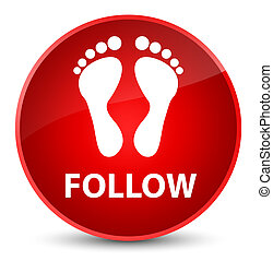 Follow (footprint icon) elegant red round button