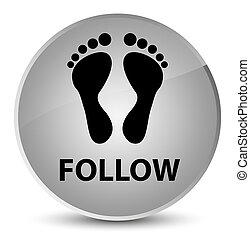 Follow (footprint icon) elegant white round button