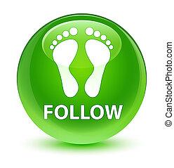 Follow (footprint icon) glassy green round button