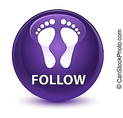 Follow (footprint icon) glassy purple round button