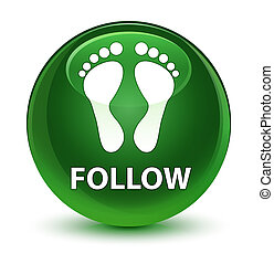Follow (footprint icon) glassy soft green round button