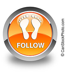 Follow (footprint icon) glossy orange round button