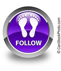Follow (footprint icon) glossy purple round button