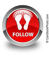 Follow (footprint icon) glossy red round button