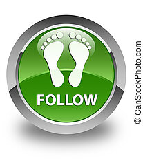 Follow (footprint icon) glossy soft green round button