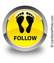 Follow (footprint icon) glossy yellow round button