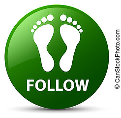 Follow (footprint icon) green round button
