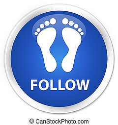 Follow (footprint icon) premium blue round button