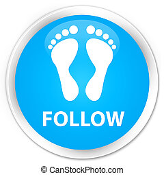 Follow (footprint icon) premium cyan blue round button
