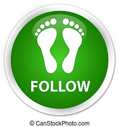 Follow (footprint icon) premium green round button
