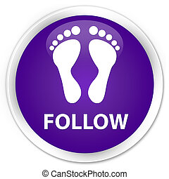 Follow (footprint icon) premium purple round button